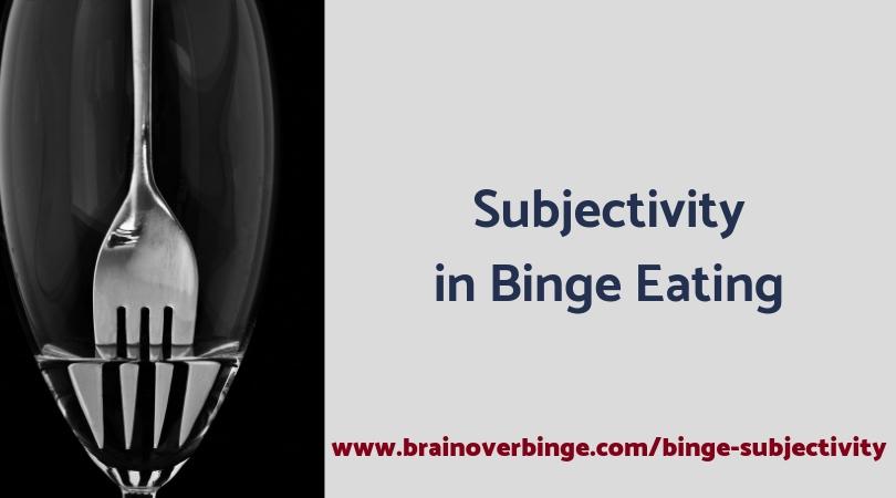 Binge Subjectivity